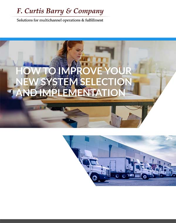 How to Improve Your New System Selection and Implementation