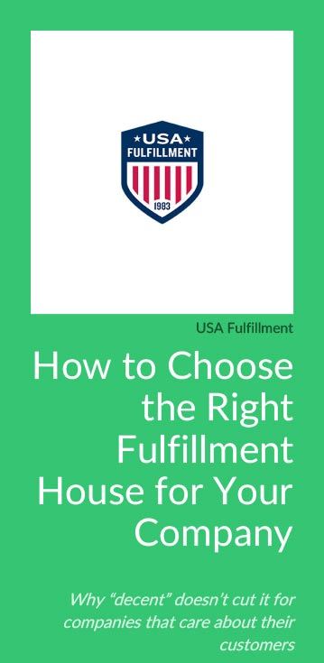 USA Fulfillment How to Choose the Right Fulfillment House for Your Company Download